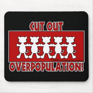 Cut Out Overpopulation! Cats Mouse Pad
