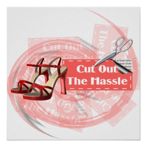 Cut Out The Hassle - Poster