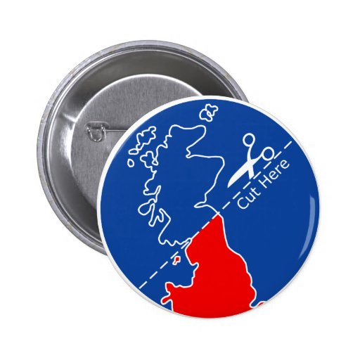 Cut Scotland from Britain Pin