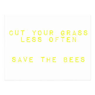 Cut the Grass Less Often. Save the Bees. Postcard