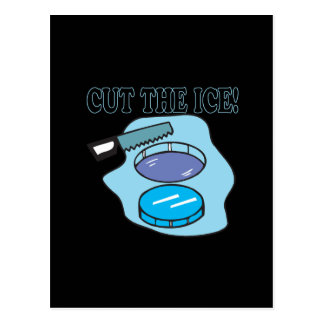 Cut The Ice Post Cards