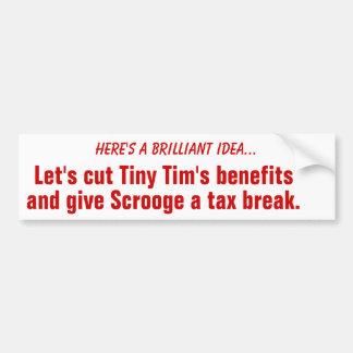 Cut Tiny Tim's benefits Bumper Sticker, Red Car Bumper Sticker