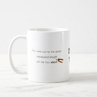 Cut too short! mugs