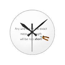Cut too short! round clock