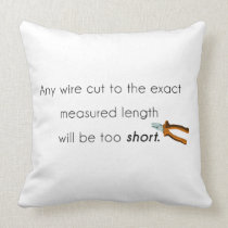 Cut too short! throw pillow