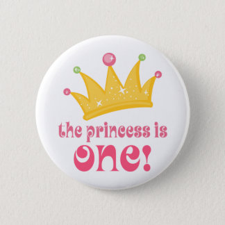 Cute 1st Birthday The Princess Is One Gift Pinback Button
