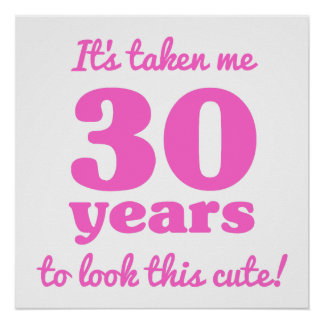Cute 30th Birthday For Women Poster