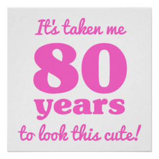 Cute 80th Birthday For Women Poster