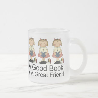 Cute A Good Book is a Great Friend T-shirt Frosted Glass Coffee Mug