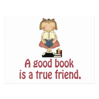 Cute A Good Book is a True Friend T-shirt Postcard