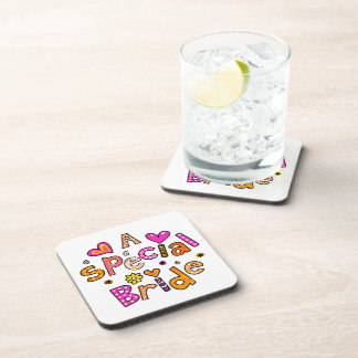 Cute A Special Bride Greeting Text Expression Drink Coaster