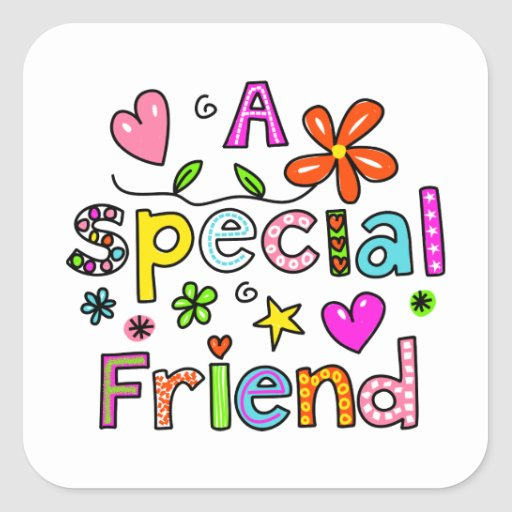 Cute A Special Friend Greeting Text Expression Square Sticker
