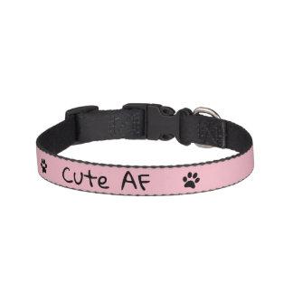 Cute AF Dog Collar