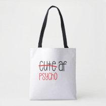 Cute AF Tote Bag