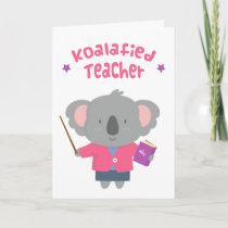 Cute Amusing Pun Koala Bear Teacher Card