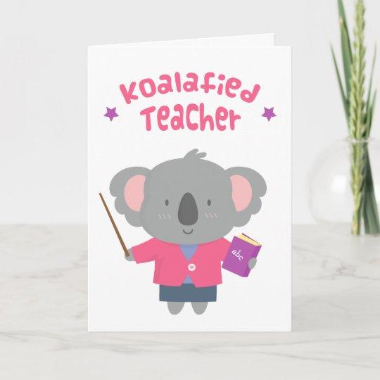 Cute amusing pun koala bear teacher card zazzle cute amusing pun koala bear teacher card m4hsunfo