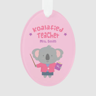 Cute Amusing Pun Koala Bear Teacher Ornament