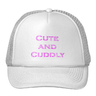 Cute and Cuddly Collection Trucker Hat