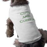 Cute and Cuddly doggy Tshirt Dog T-shirt