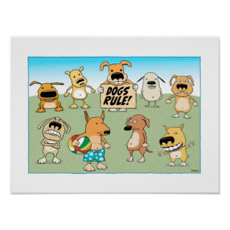 Cute and funny Dogs Rule poster