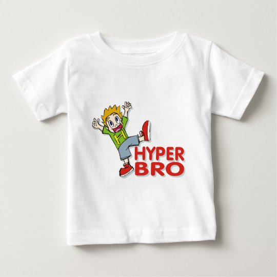 Cute and Funny Hyper Brother Baby T-Shirt