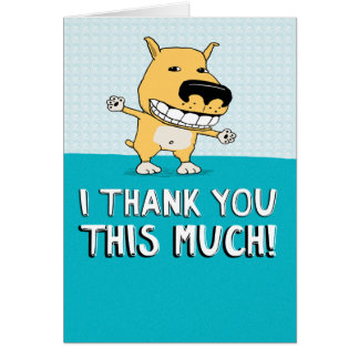 Cute and Funny Thank You Card: Dog Arms Card