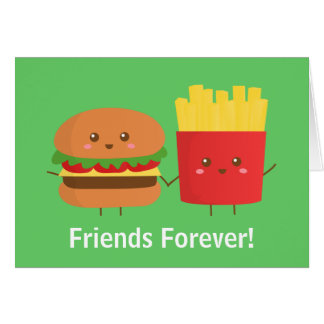 Cute and Happy Burger and Fries, Friends Forever Card