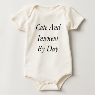 Cute And Innocent By Day Baby Bodysuit