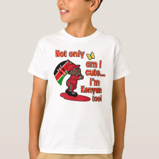 Cute and Kenyan too! I'm blessed! T-Shirt