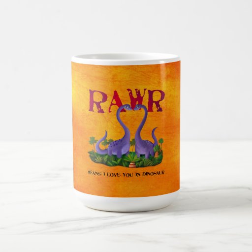 Cute and Romantic Dinos - Rawr Coffee Mug