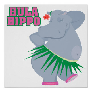 cute and silly luau hula hippo posters