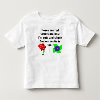 Cute And Single Auntie Poem Toddler T-shirt