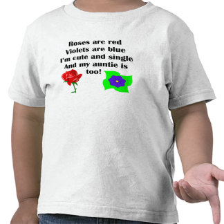 Cute And Single Auntie Poem Tees