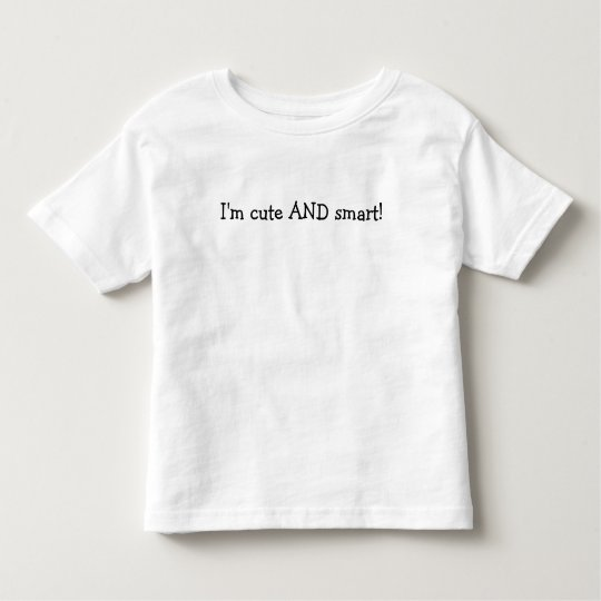 cute and smart toddler t-shirt