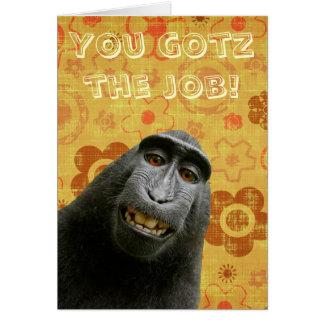 Cute Ape. You Gotz The Job. I Haz So Much Happy Card