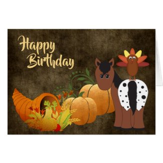 Cute Appaloosa Horse and Turkey Autumn Birthday Card