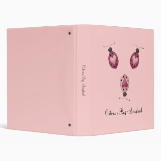 Cute as a Bug · Three Ladybugs Binder