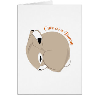 Cute As A Bunny Cards