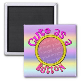 Cute As A Button2 Photo Magnet