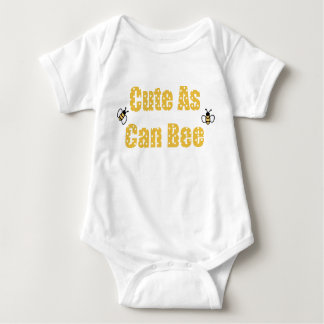 Cute as Can Bee baby   T-shirt