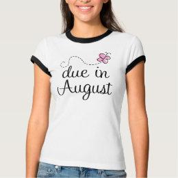 Cute August Due Date Maternity T-Shirt