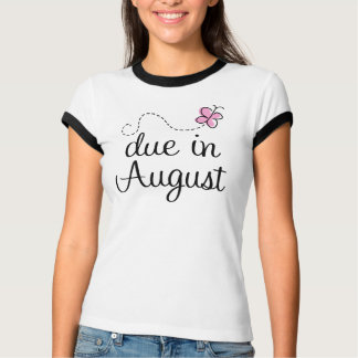 Cute August Due Date Maternity T Shirt