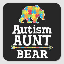Cute Autism Awareness Aunt Bear Square Sticker