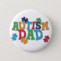 Cute Autism Dad Autistic Awareness Button