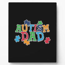Cute Autism Dad Autistic Awareness Plaque