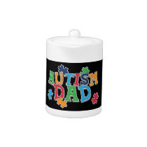 Cute Autism Dad Autistic Awareness Teapot