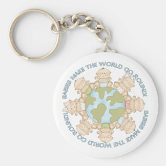 Cute Babies Make the World go Round Keychain