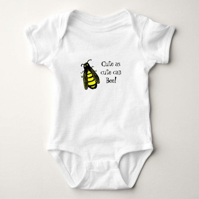 Cute Baby Bee Honeybee with Fun Text