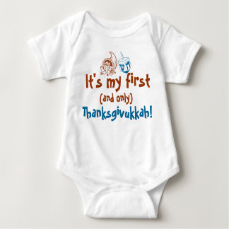 Cute Baby It's my first and only Thanksgivukkah T Shirt