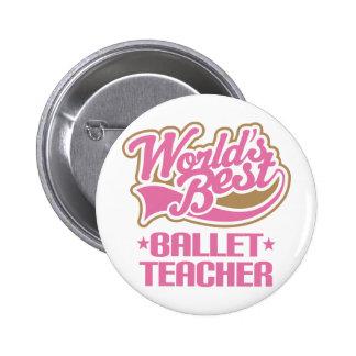 Cute Ballet Teacher Button